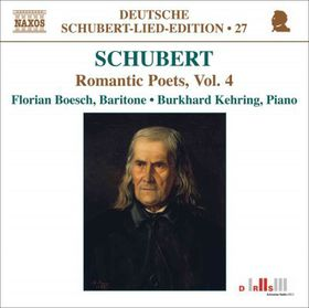 Schubert: Romantic Poets Vol 4 - Schubert: Romantic Poets Vol 4 (CD)