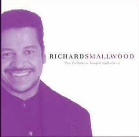 Richard Smallwood - Definitive Gospel Collection (CD)