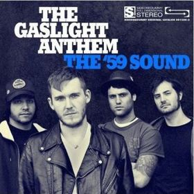 The Gaslight Anthem - The '59 Sound (CD)