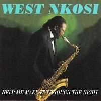 West Nkosi - Help Me Make It Through The Night (CD)