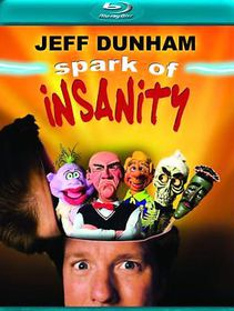 Jeff Dunham:Spark of Insanity - (Region A Import Blu-ray Disc)