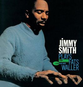 Smith Jimmy - Jimmy Smith Plays Fats Waller - Remastered (CD)