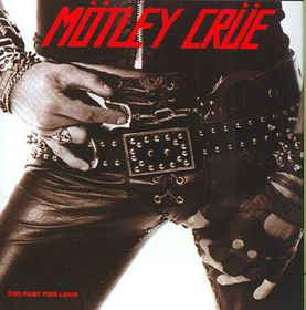 Too Fast for Love - (Import CD)