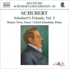 Schubert: Schubert Friends Vol 3 - Schubert Friends - Vol.3 (CD)
