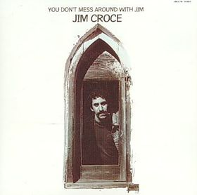 You Don't Mess Around with Jim - (Import CD)