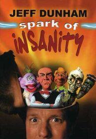Jeff Dunham: Spark of Insanity - (DVD)