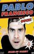 Pablo Francisco - Ouch! Live from San Jose (DVD with bonus CD)