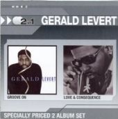Gerald Levert - Groove On / Love & Consequence (CD)