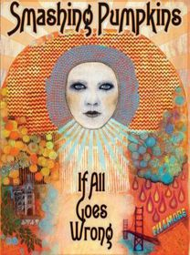 Smashing Pumpkins:if All Goes Wrong - (Region 1 Import DVD)