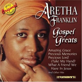 Aretha Franklin - Gospel Greats (CD)