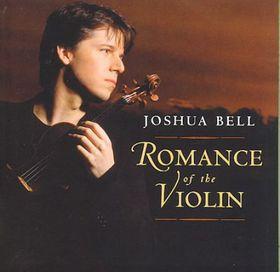 Bell Joshua - Romance Of The Violin (CD)
