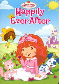 Strawberry Shortcake:Happily Ever Aft - (Region 1 Import DVD)