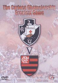 The Carioca Championship Greatest Game: Vasco da Gama vs Flamengo - (Import DVD)