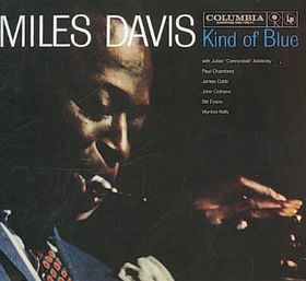 Davis Miles - Kind Of Blue (50th Anniversary Legacy Edition) (CD)
