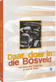 Daar Doer in die Bosveld - (DVD)