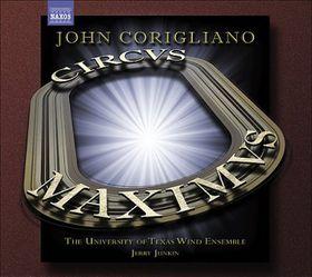 Corigliano: Circus Maximus - Circus Maximus (CD)