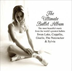 Ultimate Ballet Album - Ultimate Ballet Album (CD)