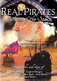 Real Pirates:Outlaws of the Sea - (Region 1 Import DVD)