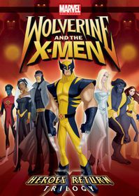 Wolverine and the X Men: Heroes Return TRoligy - (Region 1 Import DVD)