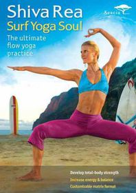Shiva Rea:Surf Yoga Soul - (Region 1 Import DVD)