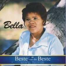 Bella - Se Beste Van Die Beste Gospel Treffers (CD)