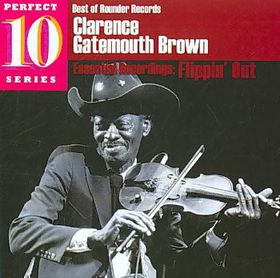 """Clarence """"gatemouth"""" Brown - Flippin' Out (CD)"""
