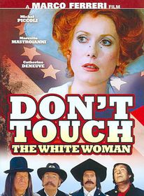 Don't Touch the White Woman - (Region 1 Import DVD)