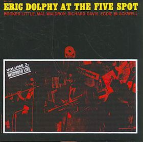 Eric Dolphy/booker Little - At The Five Spot - Vol.2 Remastered (CD)