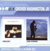 Grover Washington - Winelight / Come Morning (CD)