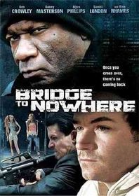 Bridge to Nowhere - (Region 1 Import DVD)