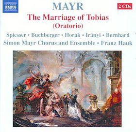 Mayr: Tobiae Matrimonium - Tobiae Matrimonium (CD)