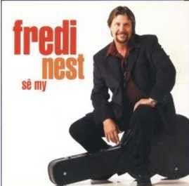 Fredi Nest - Se My (CD)