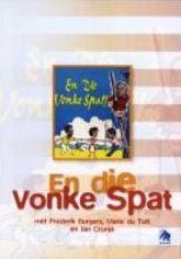 En Die Vonke Spat - (DVD)