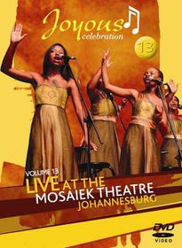 Joyous Celebration - Vol.13 - Live At The Mosaiek Theatre Johannesburg (DVD)