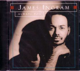 James Ingram - Always You (CD)
