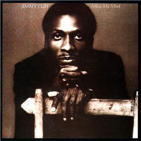 Jimmy Cliff - Follow My Mind (CD)