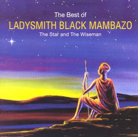 Ladysmith Black Mambazo - Star And The Wiseman - Best Of Ladysmith Black Mambazo (CD)