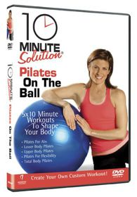 10 Minute Solution: Pilates On the Ball - (Import DVD)