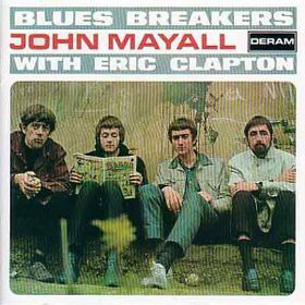 John Mayall - Blues Breakers (With Eric Clapton) - (CD)