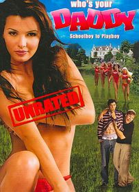 Who's Your Daddy - (Region 1 Import DVD)