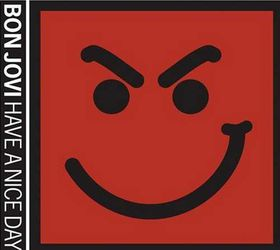 Bon Jovi - Have A Nice Day (CD)