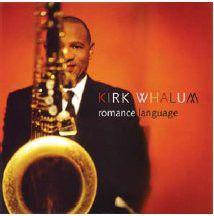 Kirk Whalum - Romance Language (CD)