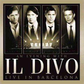 Evening with Il Divo:Live in Barce - (Import CD)