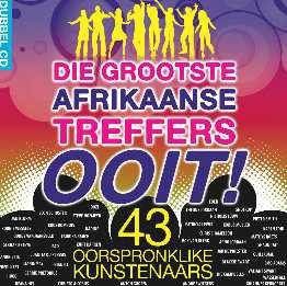 Die Grootste Afrikaanse Treffers Ooit! - Various Artists (CD)
