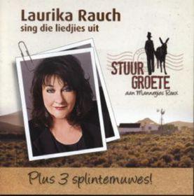 Laurika Rauch - Stuur Groete Aan Mannetjies Roux (CD)