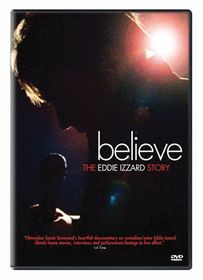Believe:Eddie Izzard Story - (Region 1 Import DVD)