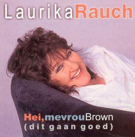 Laurika Rauch - Hei Mevrou Brown (CD)