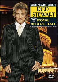 Stewart Rod - One Night Only! Live At The Royal Albert Hall (DVD)