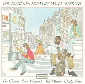 Howlin' Wolf - London Howlin' Wolf Sessions (Rarities Edition) (CD)