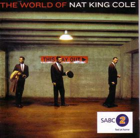 Nat King Cole - The World Of Nat King Cole (CD)